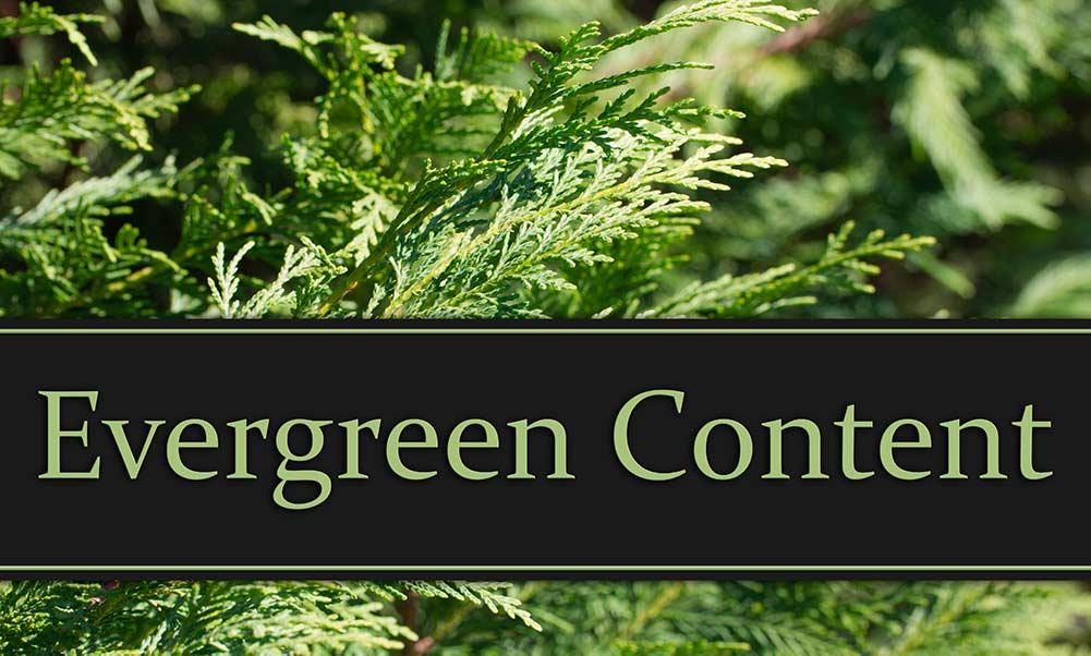 ¿Qué es el contenido Evergreen?